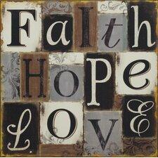 """""""Faith, Hope, Love"""" Plaque"""