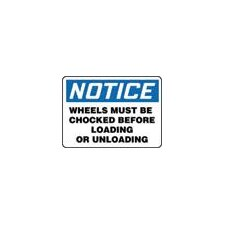 "X 14"" Blue, Black And White Adhesive Vinyl Value™ Chock Wheels Sign Notice Wheels Must Be Chocked Before Loading Or Unloading"