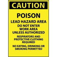 "X 11"" Yellow And Black Paper Caution Sign Caution Poison Lead Hazard Area Do Not Enter Work Area Unless Authorized Respirator Masks And Protective Clothing Required No Eating, Drinking Or Smoking Permitted (100 Per Package)"