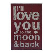 I'll Love You to The Moon and Back Textual Art