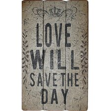 Love Will Save The Day Wall Décor