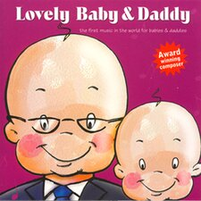 <strong>Lovely Baby Music</strong> Lovely Baby and Daddy CD