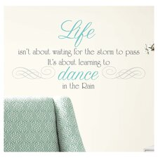 Peel & Stick Wall Decals/Wall Stickers Dance The Rain Quote Wall Decal