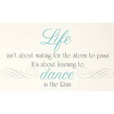 Peel & Stick Dance in the Rain Quote Wall Decal