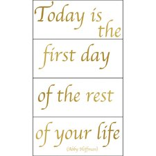 Today Is the First Day Wall Decal