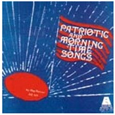 Patriotic And Morning Time Songs Cd