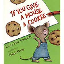 If You Give A Mouse A Cookie big