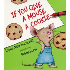 <strong>Harper Collins Publishers</strong> If You Give A Mouse A Cookie