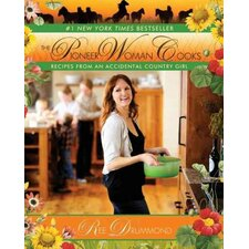 The Pioneer Woman Cooks; Recipes from an Accidental Country Girl