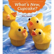 What's New, Cupcake?; Ingeniously Simple Designs for Every Occasion