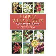 Edible Wild Plants; A North American Field Guide to Over 200 Natural Foods