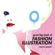 Great Big Book of Fashion Illustration