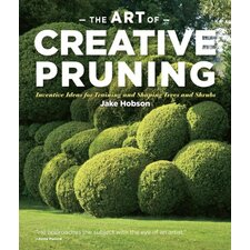 <strong>Workman Publishing</strong> The Art of Creative Pruning