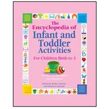 The Encyclopedia Of Infant Toddler