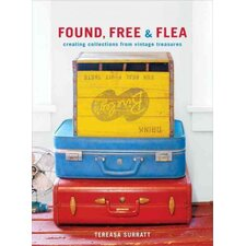 Found, Free, and Flea; Creating Collections from Vintage Treasures