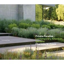 Private Paradise; Contemporary American Gardens