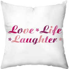 Love Life Laughter  Throw Pillow