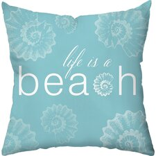 Life is a Beach Outdoor Throw Pillow