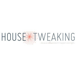house tweaking