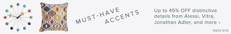 Must-Have Accents - Up to 45% OFF distinctive details from Alessi, Vitra, Jonathan Adler, and more